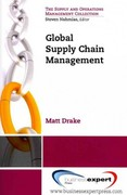 Global Supply Chain Management 1st Edition 9781606492765 1606492764