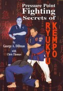 Pressure Point Fighting Secrets of Ryukyu Kempo 0 9781889267142 1889267147
