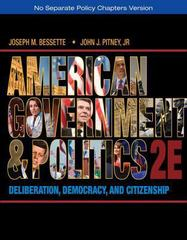 American Government and Politics 2nd edition 9781133587903 1133587909