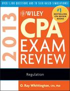 Wiley CPA Exam Review 2013, Regulation 10th edition 9781118277249 1118277244