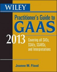 Wiley Practitioner's Guide to GAAS 2013 10th Edition 9781118277263 1118277260