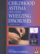 Childhood Asthma and Other Wheezing Disorders 2nd edition 9780340763186 0340763183