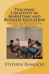 Teaching Creativity in Marketing and Business Education 1st Edition 9781466238961 1466238968