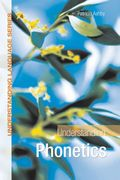 Understanding Phonetics 1st Edition 9781444117127 1444117122