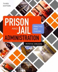 Prison and Jail Administration 3rd Edition 9781449653057 1449653057