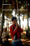 An Arab Melancholia 1st Edition 9781584351115 158435111X