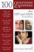 100 Questions  &  Answers About HIV And AIDS 2nd Edition 9781449655174 1449655173