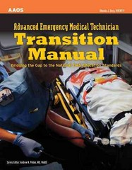 Advanced Emergency Medical Technician Transition Manual 1st Edition 9781449650209 1449650201