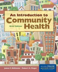 An Introduction to Community Health Brief Edition 1st Edition 9781449651527 1449651526