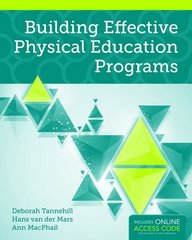 Building Effective Physical Education Programs 1st Edition 9781449646370 1449646379