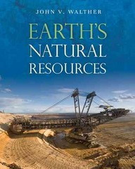 Earth's Natural Resources 1st Edition 9781449632342 1449632343