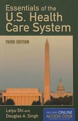 Essentials of the U.S. Health Care System 3rd Edition 9781449652616 1449652611