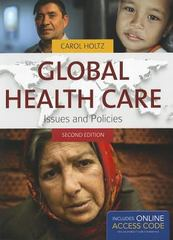 Global Health Care 2nd Edition 9780763799656 0763799653