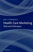 Health Care Marketing 3rd edition 9781449622213 1449622216