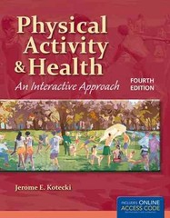 Physical Activity and Health 4th edition 9781449646349 1449646344