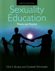 Sexuality Education Theory and Practice 6th Edition 9781449649272 1449649270