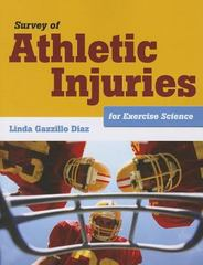 Survey of Athletic Injuries for Exercise Science 1st Edition 9781449648442 1449648444