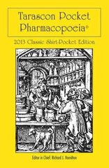 Tarascon Pocket Pharmacopoeia 2013 Classic Shirt Pocket Edition 27th Edition 9781449665869 1449665861