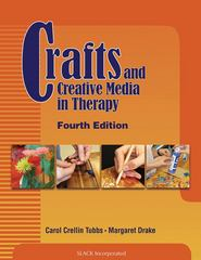 Crafts and Creative Media in Therapy 4th edition 9781556429767 1556429762