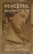 Peaceful Revolution 1st Edition 9781935212768 1935212761