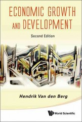 Economic Growth and Development (2nd Edition) 2nd Edition 9789814374644 9814374644