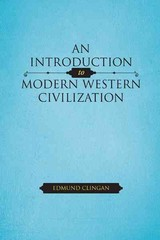 An Introduction to Modern Western Civilization 1st Edition 9781462054381 1462054382