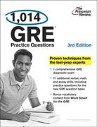 1,014 GRE Practice Questions, 3rd Edition 3rd edition 9780307945389 0307945383