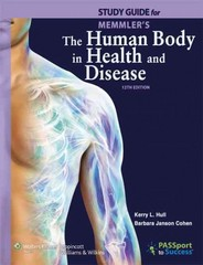 Study Guide to Accompany Memmler's The Human Body in Health and Disease 12th edition 9781609139063 1609139062