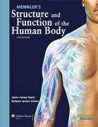 Memmler's Structure and Function of the Human Body 10th edition 9781609139025 160913902X