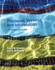 Processes, Systems, and Information 1st Edition 9780132783477 0132783479