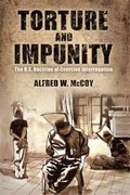 Torture and Impunity 1st Edition 9780299288549 0299288544