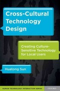 Cross-Cultural Technology Design: Creating Culture-Sensitive Technology for Local Users 1st Edition 9780199908158 019990815X
