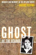 Ghost of the Ozarks 1st Edition 9780252036958 0252036956