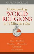 Understanding World Religions in 15 Minutes a Day 0 9780764210037 0764210033