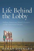 Life Behind the Lobby 1st Edition 9780804778831 0804778833