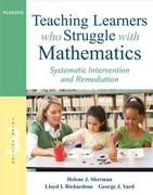Teaching Learners Who Struggle with Mathematics 3rd Edition 9780132820608 0132820609