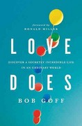 Love Does 1st Edition 9781400203758 1400203759