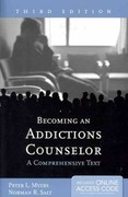 Becoming an Addictions Counselor 3rd Edition 9781449673000 1449673007