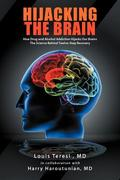 Hijacking the Brain 1st Edition 9781463444846 1463444842