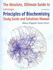 The Absolute Ultimate Guide to Lehninger Principles of Biochemistry 6th Edition 9781429294768 1429294760