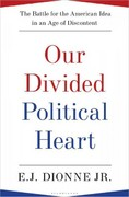Our Divided Political Heart 1st Edition 9781608192014 1608192016