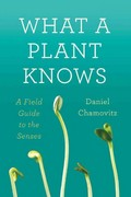 What a Plant Knows 1st Edition 9781429946230 1429946237