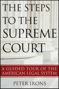 The Steps to the Supreme Court 1st edition 9781118114995 111811499X