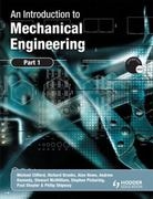 An Introduction to Mechanical Engineering: Part 1 1st Edition 9781466585454 1466585455