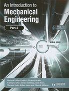 An Introduction to Mechanical Engineering: Part 2 0 9780340939963 0340939966