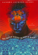 The River Where Blood Is Born 0 9780345395146 034539514X
