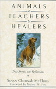 Animals as Teachers and Healers 0 9780345409904 0345409906