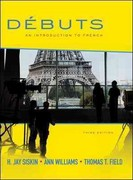 Debuts: An Introduction to French 3rd edition 9780077527860 0077527860