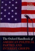 The Oxford Handbook of American Political Parties and Interest Groups 1st Edition 9780199604470 0199604479