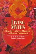 Living Myths 0 9780345422071 0345422074